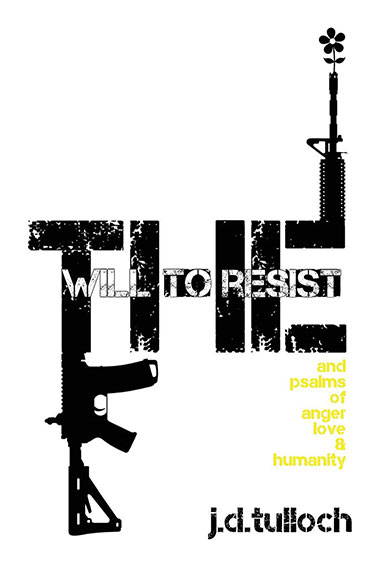 The Will to Resist